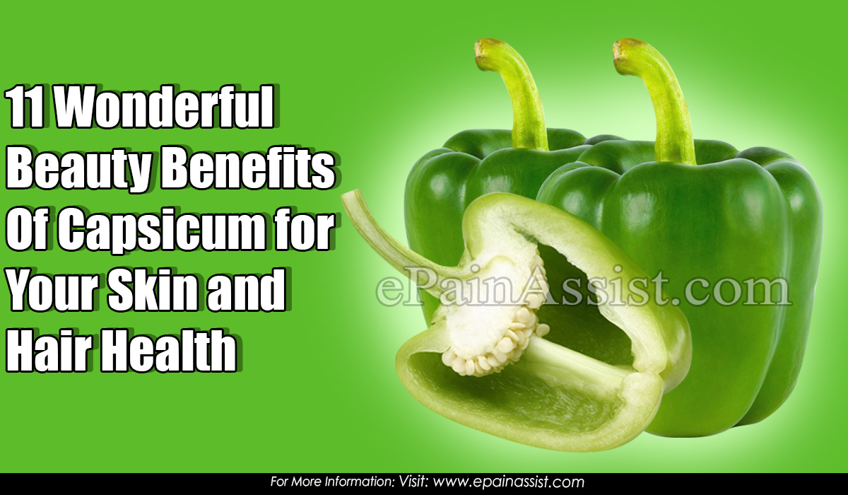 11 Wonderful Beauty Benefits Of Capsicum for Your Skin and Hair Health