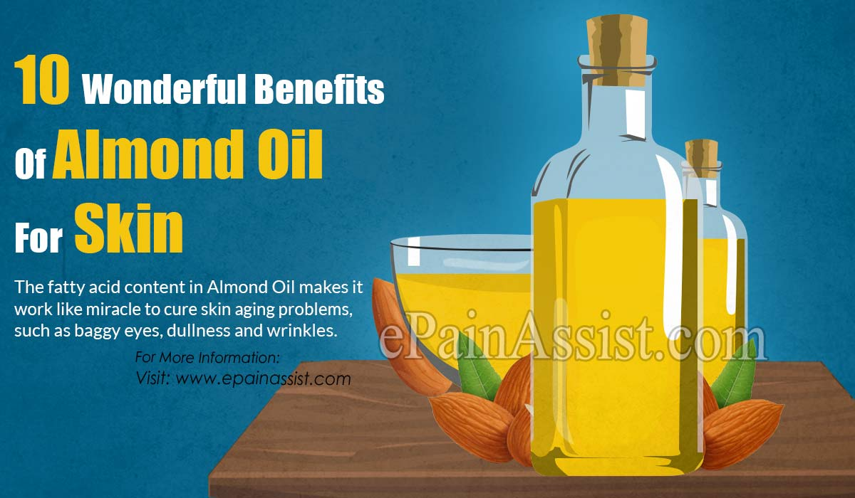 10 Wonderful Benefits Of Almond Oil For Skin