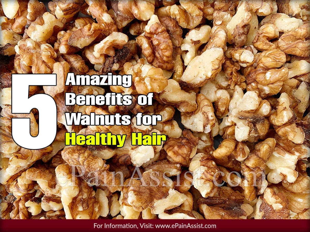 Amazing Benefits of Walnuts for Healthy Hair