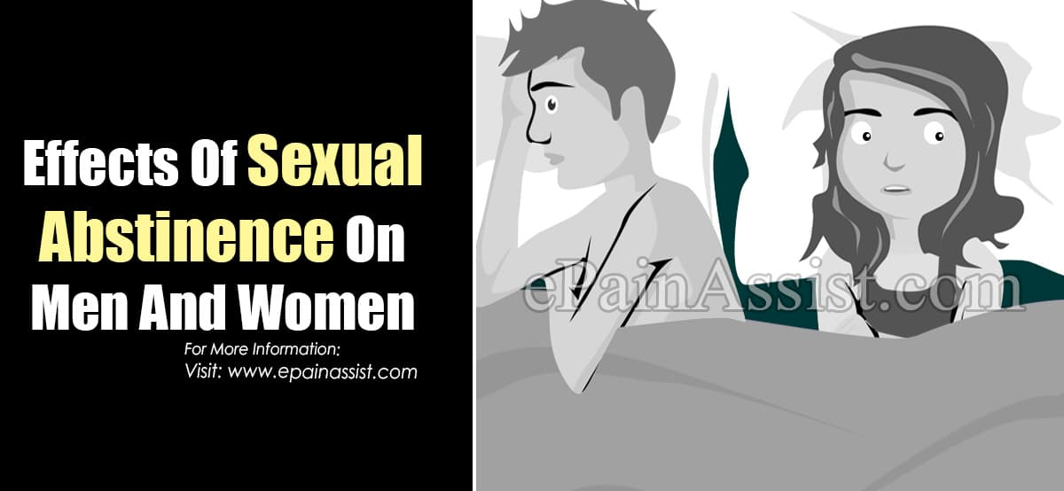 Effects Of Sexual Abstinence On Men And Women