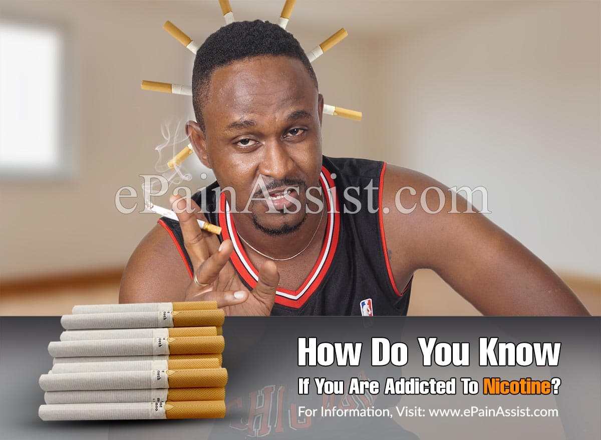 How Do You Know If You Are Addicted To Nicotine?