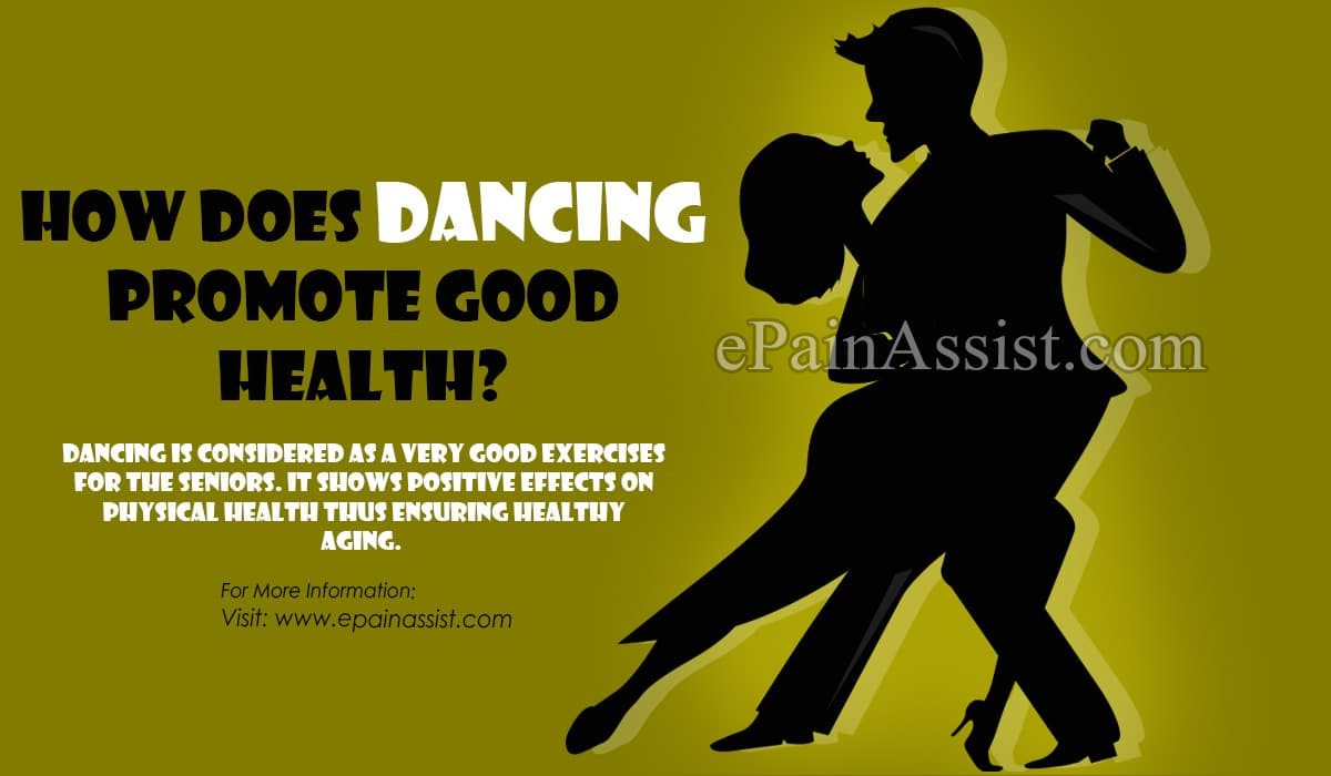 How Does Dancing Promote Good Health?