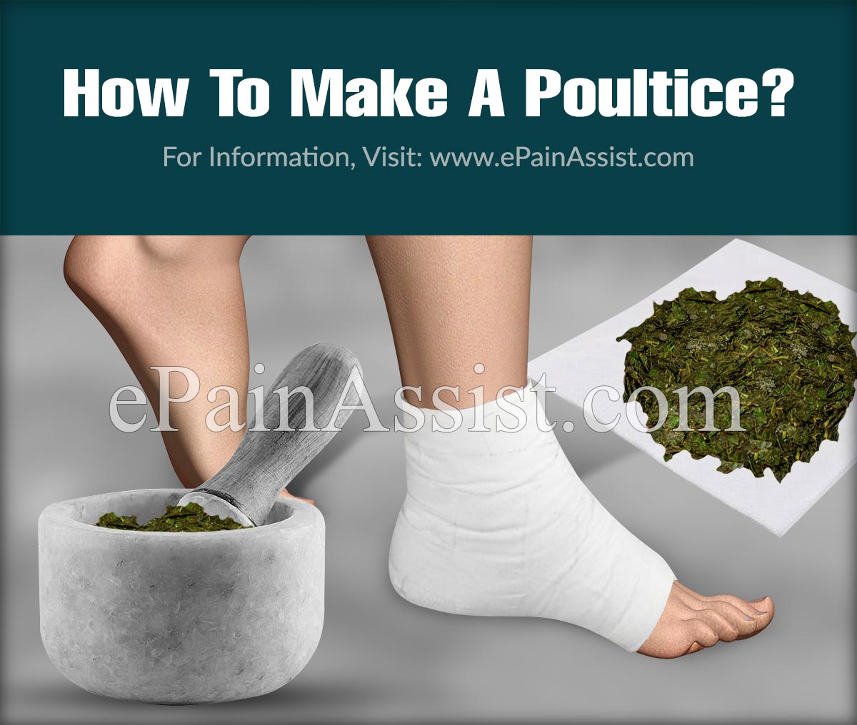 How To Make A Poultice?