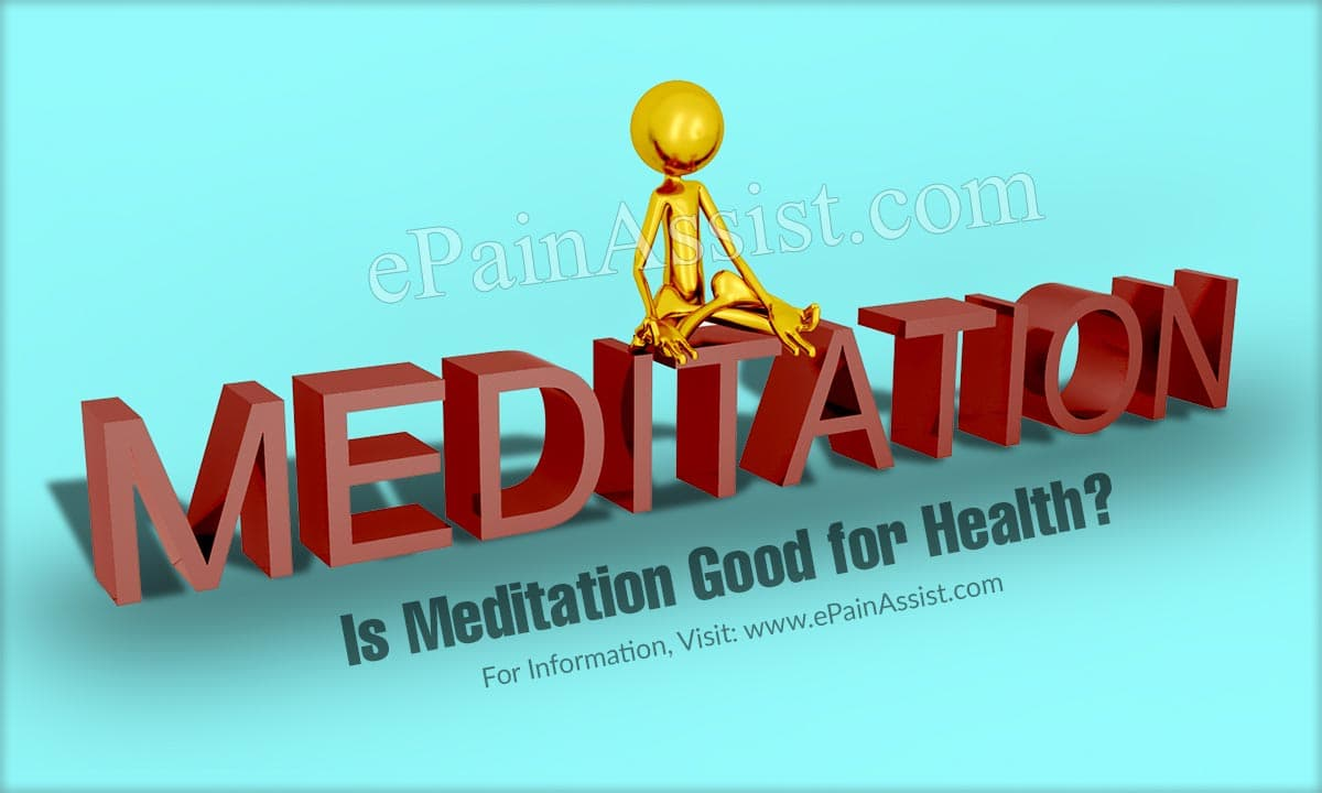 Is Meditation Good for Health?