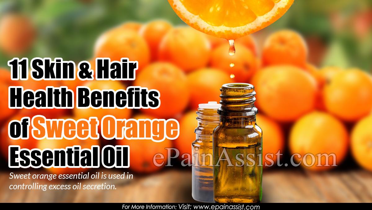 11 Skin and Hair Health Benefits of Sweet Orange Essential Oil