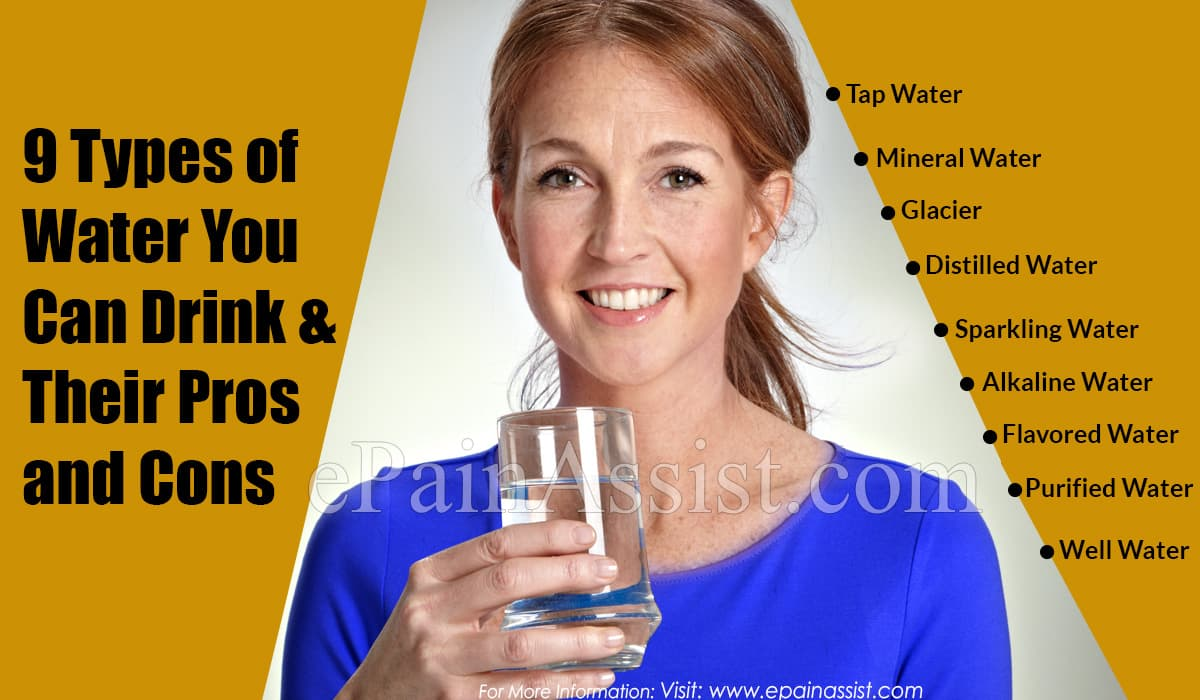 9 Types of Water You Can Drink & Their Pros and Cons