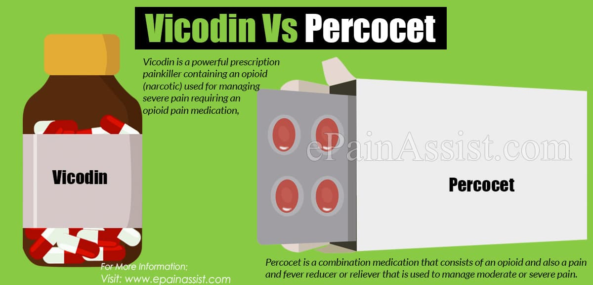 Vicodin  Vs Percocet