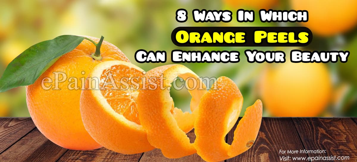 8 Ways In Which Orange Peels Can Enhance Your Beauty