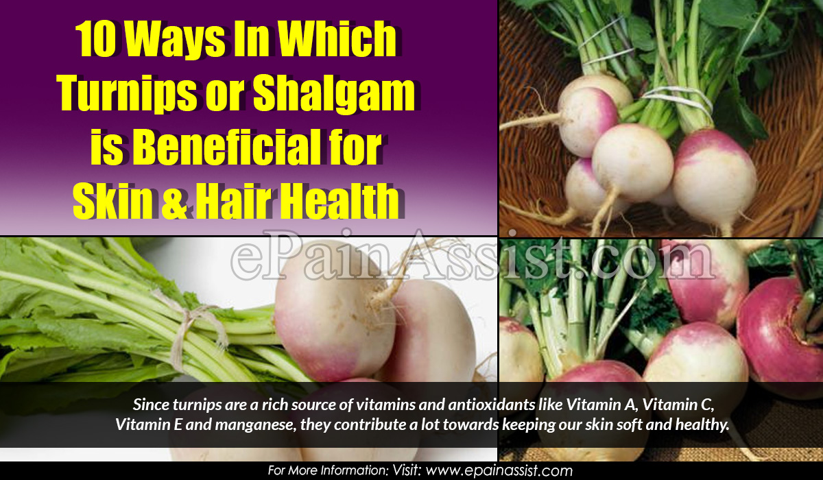 10 Ways In Which Turnips or Shalgam is Beneficial for Skin & Hair Health