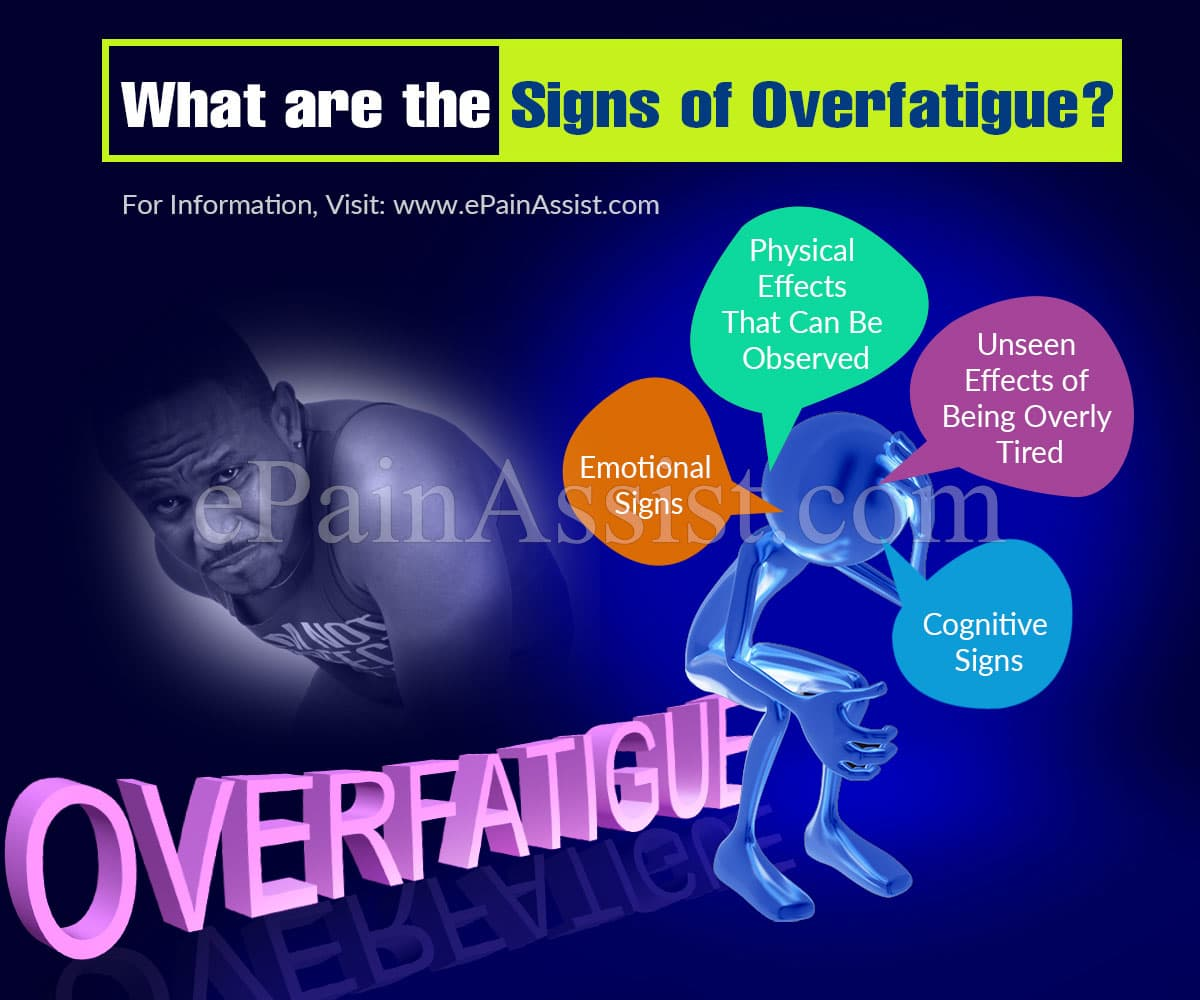 What are the Signs of Overfatigue?