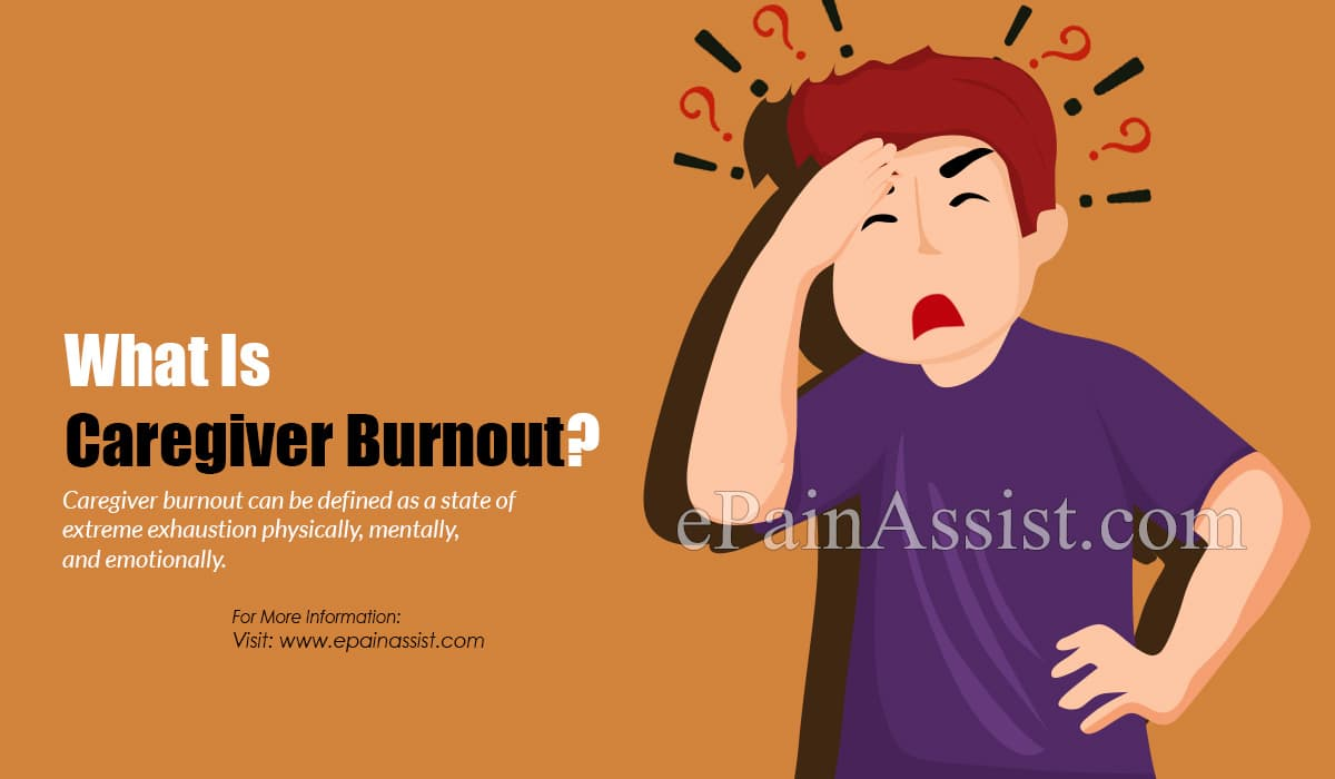 What Is Caregiver Burnout?