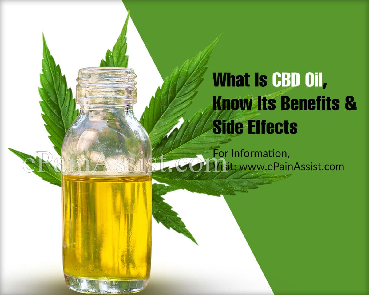 What Is CBD Oil, Know Its Benefits and Side Effects