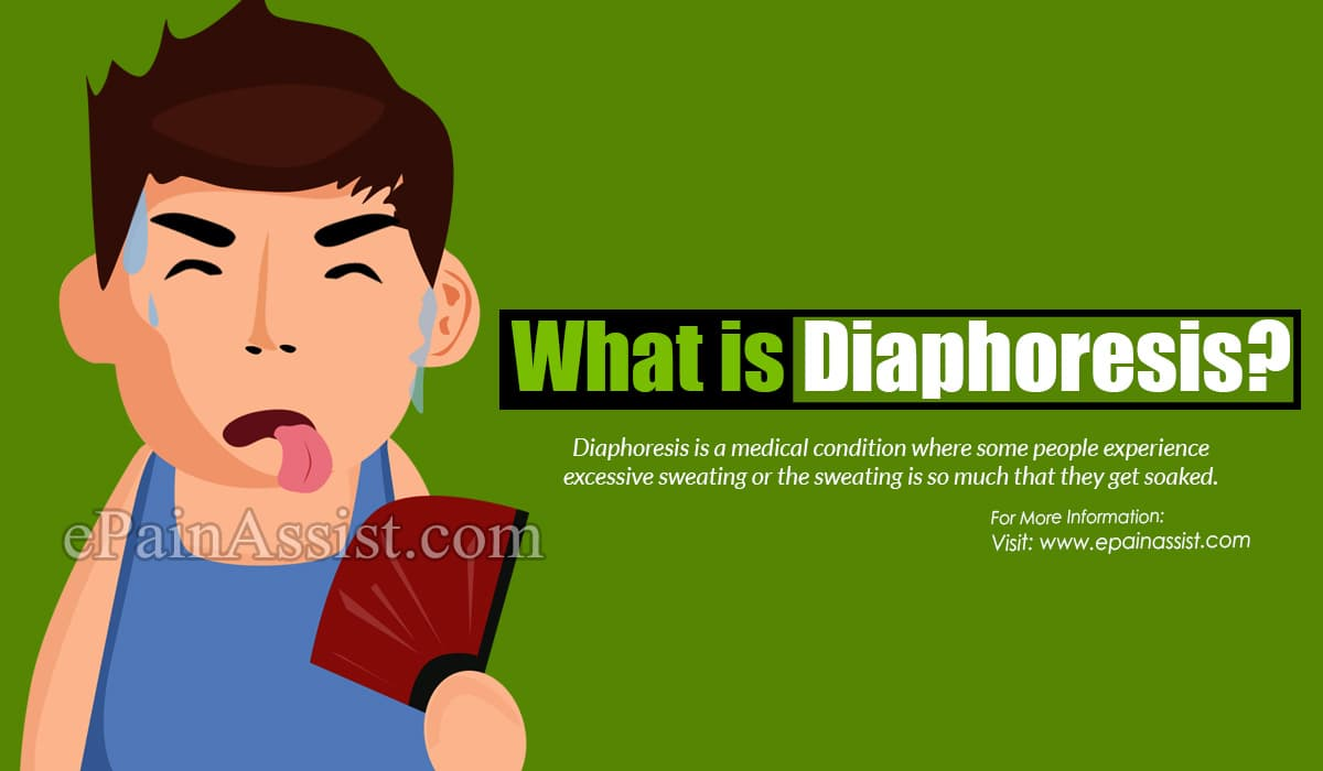 What is Diaphoresis?