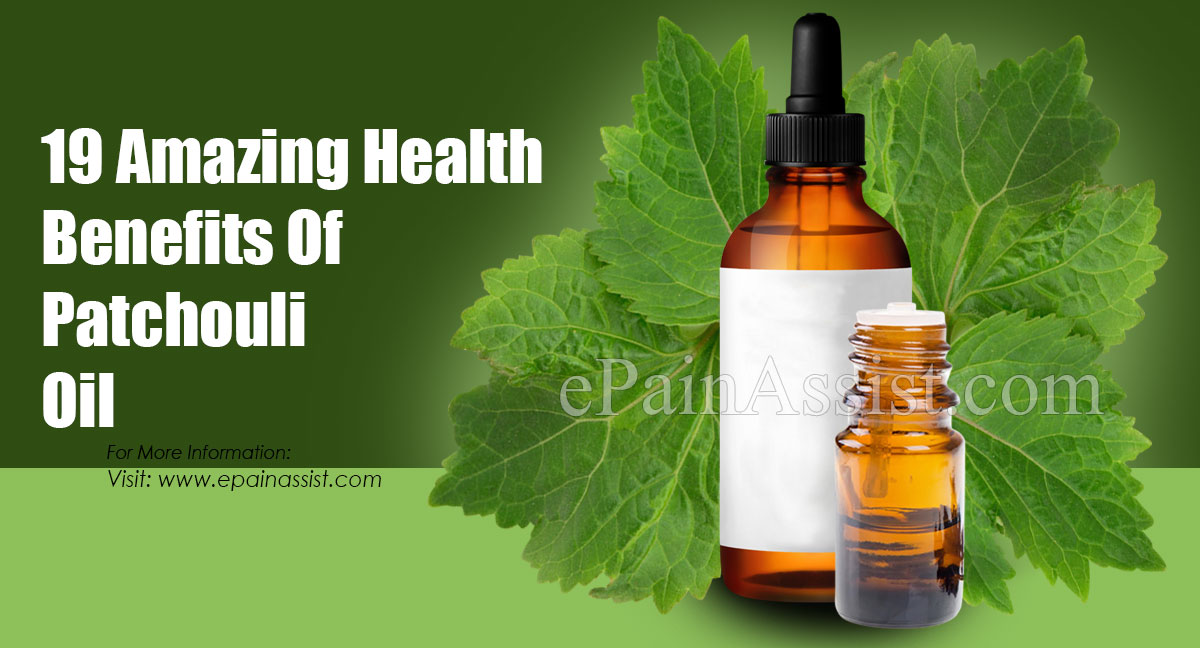Benefits Of Patchouli Oil & Its Side Effect