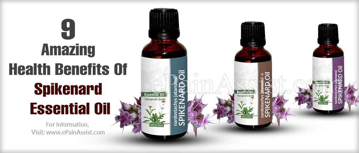 9 Amazing Health Benefits Of Spikenard Essential Oil