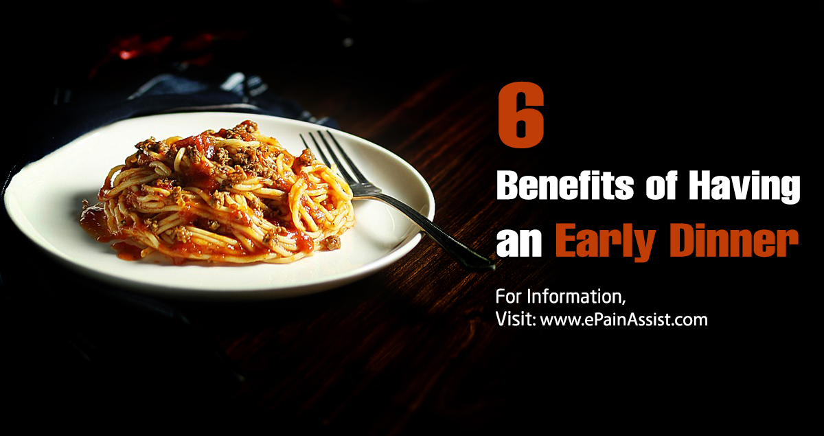 6 Benefits of Having an Early Dinner