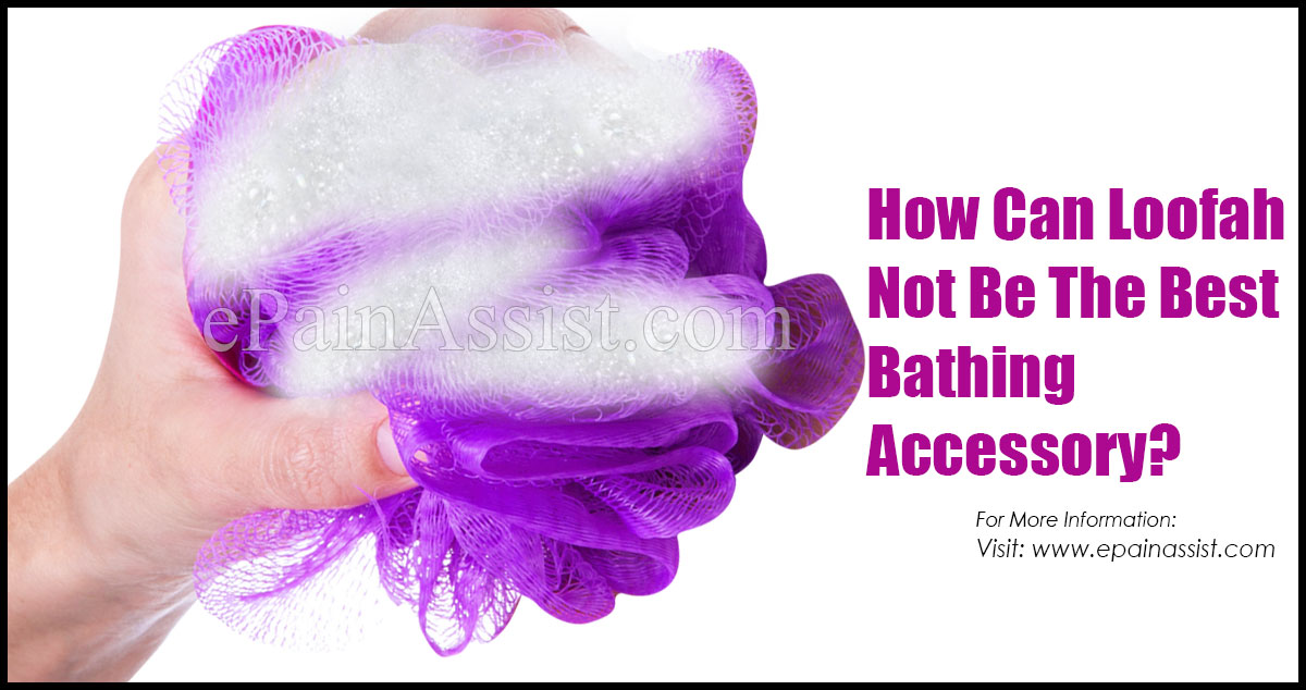 How Can Loofah Not Be The Best Bathing Accessory