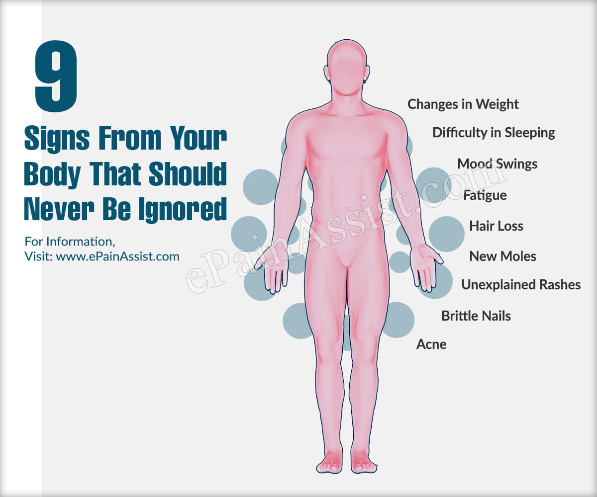 9 Signs From Your Body That Should Never Be Ignored