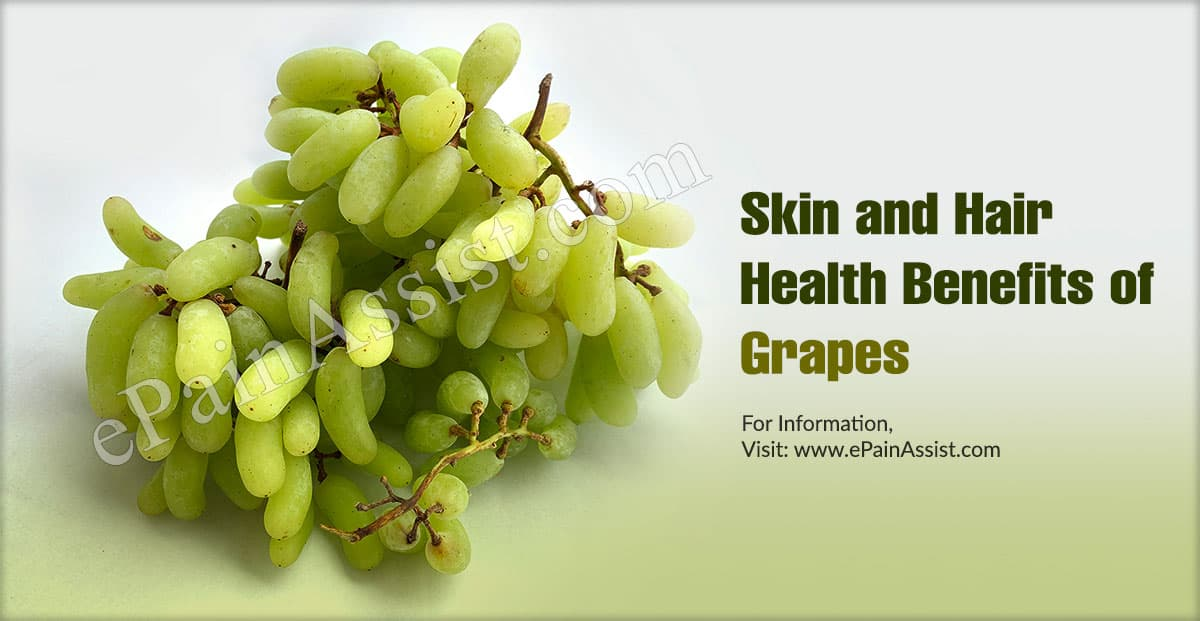 Skin and Hair Health Benefits of Grapes (Angoor)