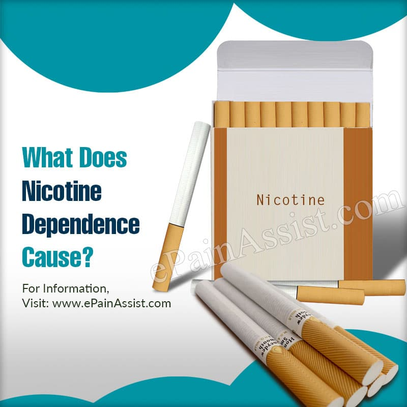What Does Nicotine Dependence Cause?