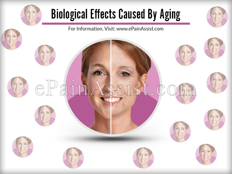 Biological Effects Caused By Aging