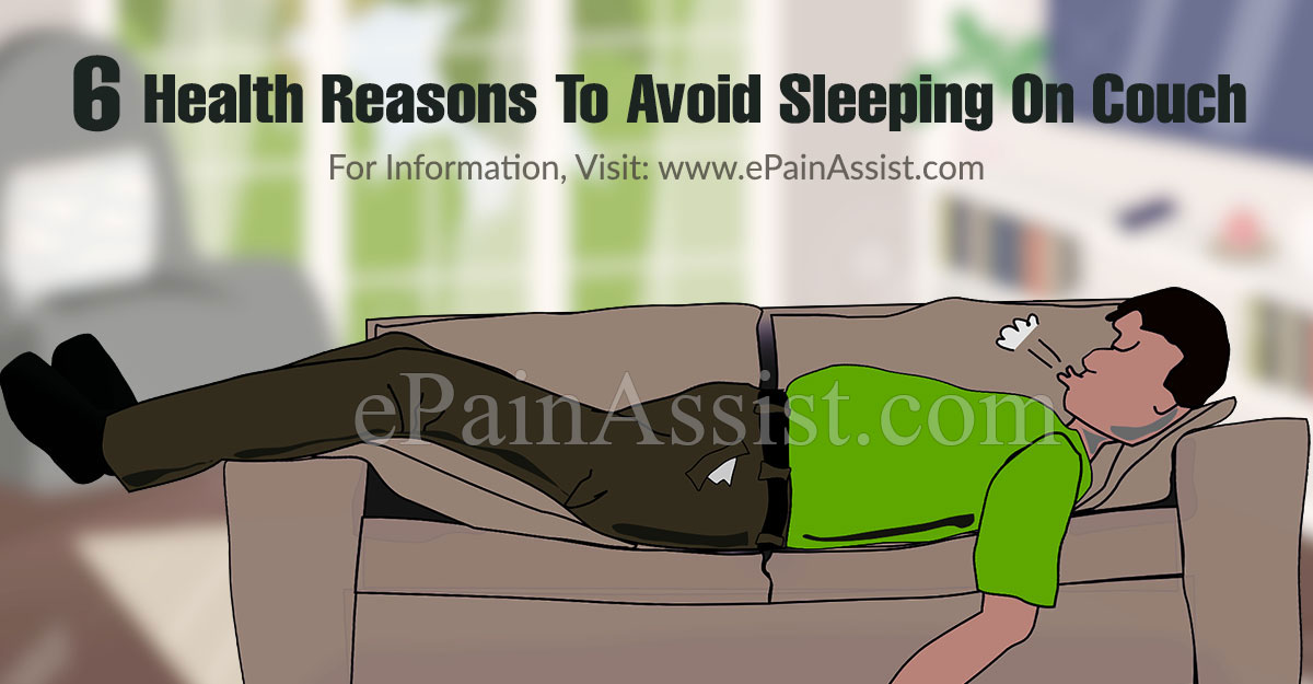 6 Health Reasons To Avoid Sleeping On Couch
