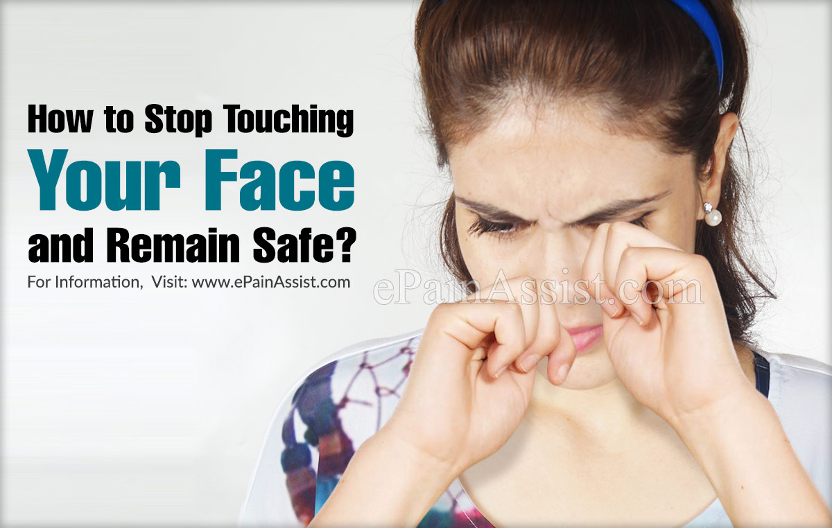 How to Stop Touching Your Face?