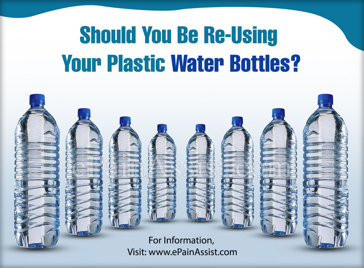 Should You Be Re-Using Your Plastic Water Bottles?