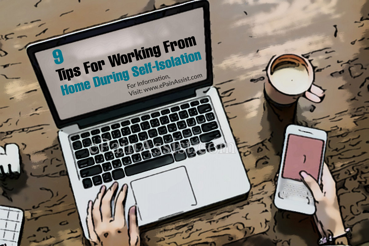 9 Tips For Working From Home During Self-Isolation
