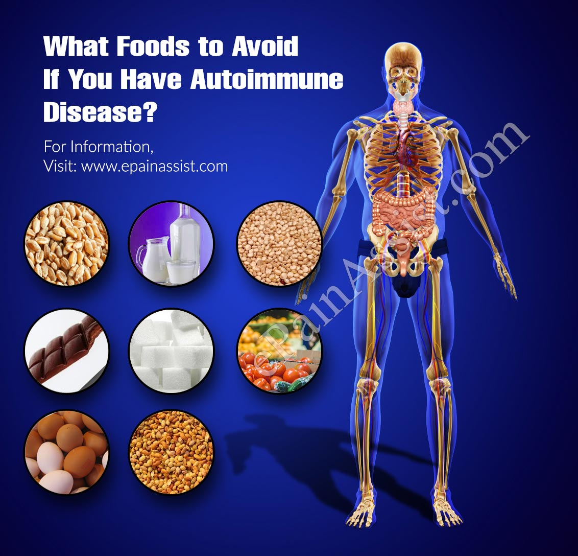 What Foods to Avoid If You Have Autoimmune Disease?
