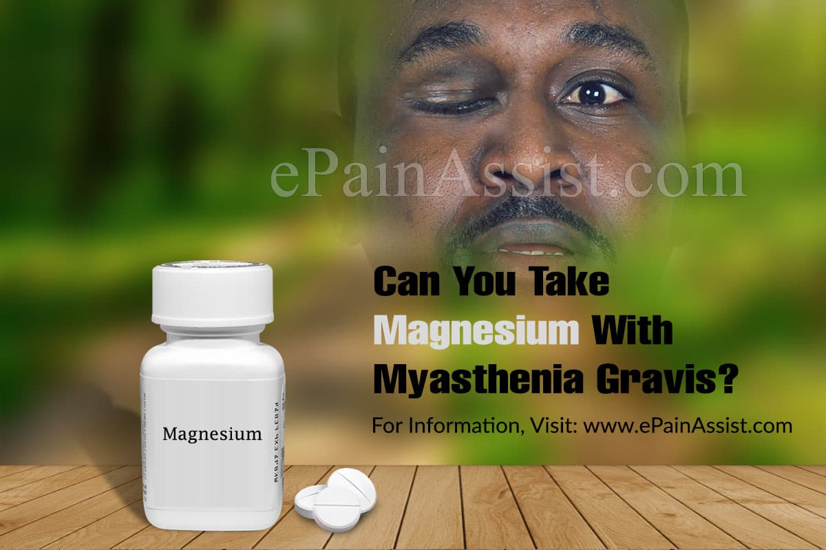 Can You Take Magnesium With Myasthenia Gravis?