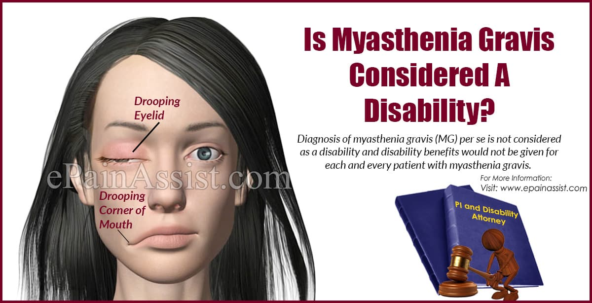 Is Myasthenia Gravis Considered A Disability?