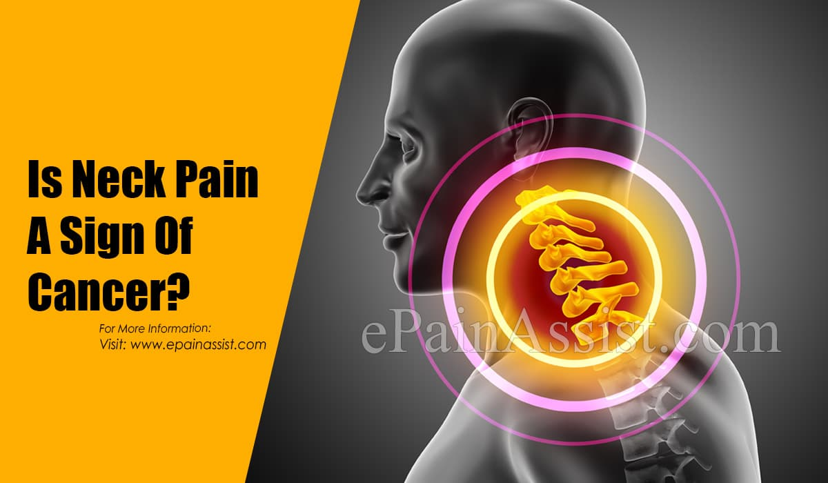 Is Neck Pain A Sign Of Cancer?