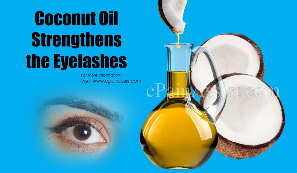 Coconut Oil Strengthens the Eyelashes