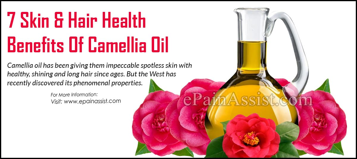 7 Skin & Hair Health Benefits Of Camellia Oil