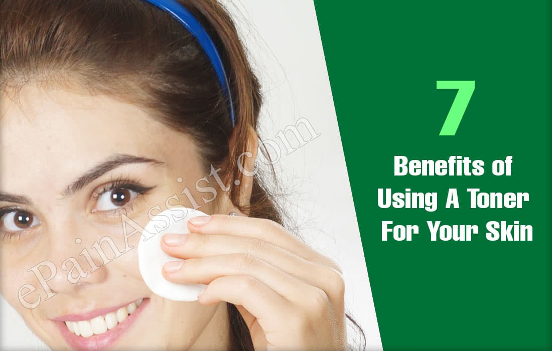 Benefits of Using A Toner For Your Skin