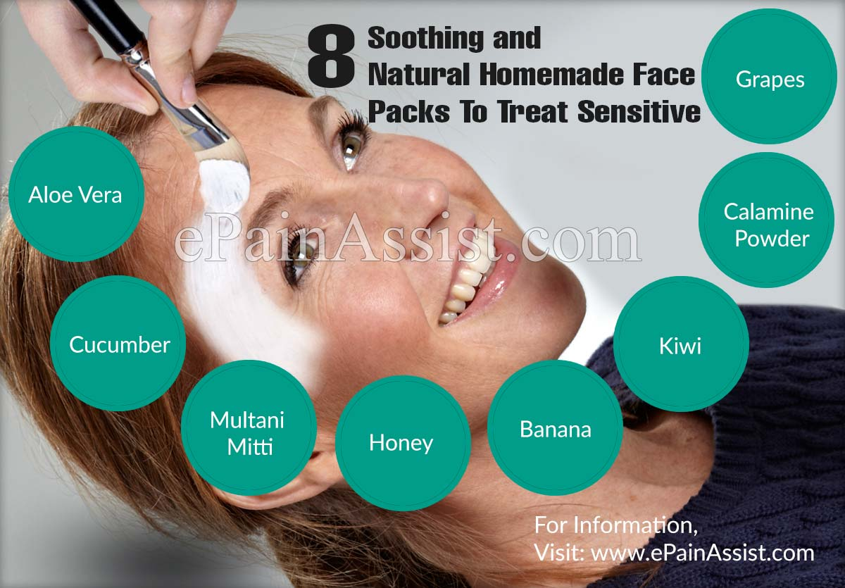 8 Soothing and Natural Homemade Face Packs To Treat Sensitive