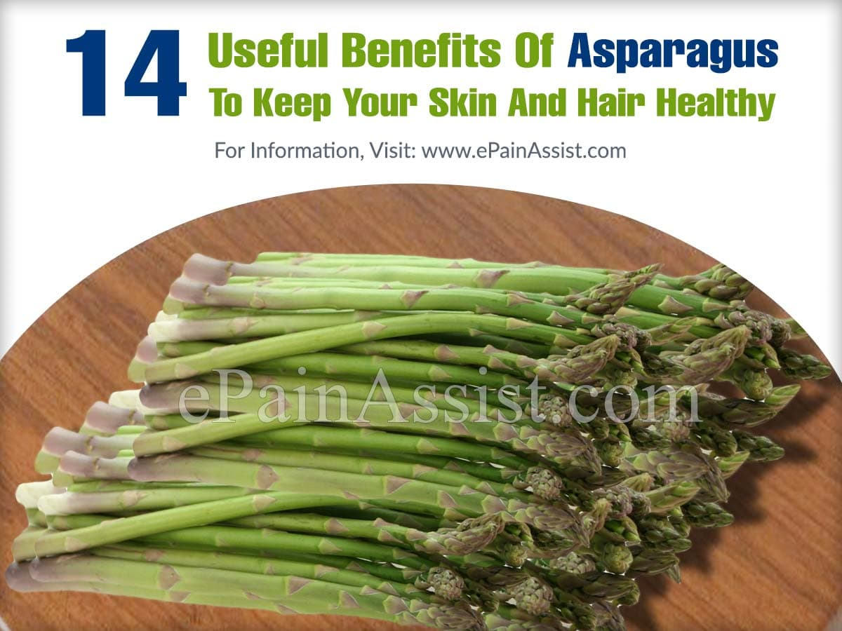 14 Useful Benefits Of Asparagus To Keep Your Skin And Hair Healthy