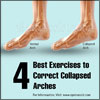 4 Best Exercises to Correct Collapsed Arches