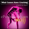 What Causes Knee Cracking & How Do You Stop it?