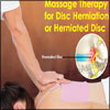 Massage Therapy For Disc Herniation or Herniated Disc: Deep Tissue Massage