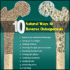 10 Natural Ways to Reverse Osteoporosis