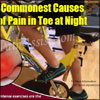 Commonest Causes of Pain in Toe at Night & Ways to Get Rid of it