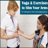 Yoga & Exercises to Slim Your Arms