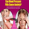 Can Blood Pressure Pills Cause Anxiety?