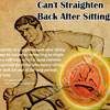 Can't Straighten Back After Sitting!