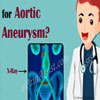 How do Doctors Test for Aortic Aneurysm?