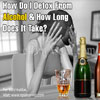 How Do I Detox From Alcohol & How Long Does It Take?