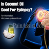 Is Coconut Oil Good For Epilepsy?