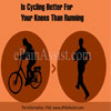 Is Cycling Better For Your Knees Than Running
